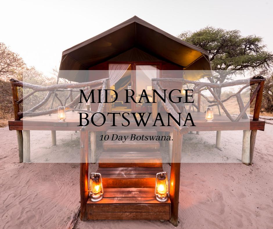 Mid Range Botswana Trip